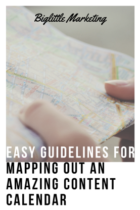 """Map graphic for blog """"Easy Guidelines for mapping out an amazing content calendar"""" on biglittlemarketing.com"""